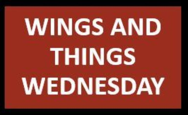 Wings and Things Wednesday